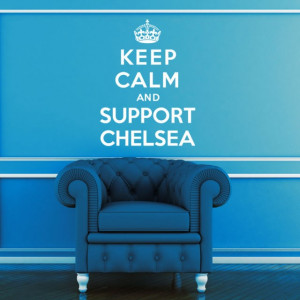 Sticker De Perete Keep Calm And Support Chelsea