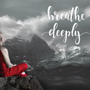 Tablou motivational - Breath deeply