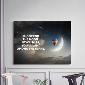 Tablou motivational - Shoot for the moon
