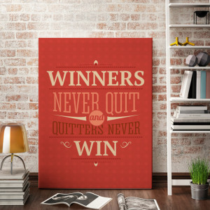 Tablou motivational - Winners never quit