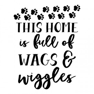 This house is full of wags and wiggles