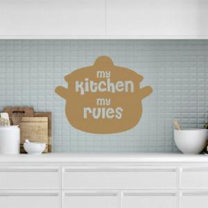 My kitchen my rules in oala