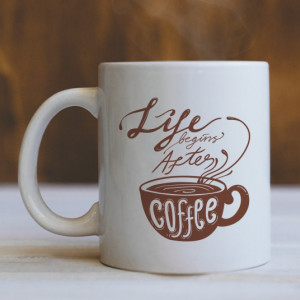 Cana Cu Mesaj - Life Begins After Coffee