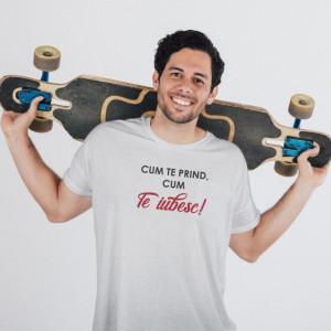 Imprimeu tricou CUM TE PRIND, CUM TE IUBESC!