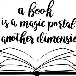 Sticker De Perete A Book Is A Magic Portal