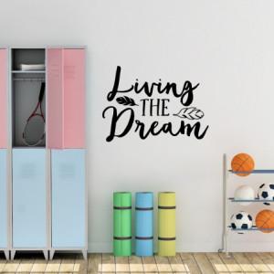 Sticker De Perete Living The Dream