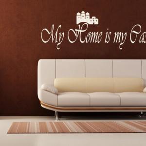 Sticker De Perete My Home Is My Castle