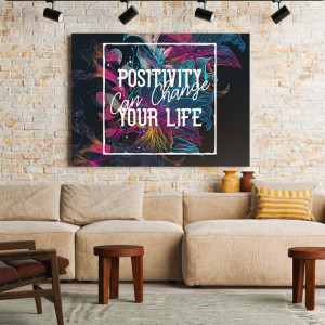 Tablou motivational - Positivity can change your life