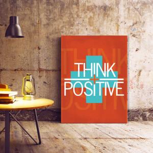 Tablou Motivational - Think Positive (plus sign)