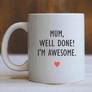 Cana Cu Mesaj - Mom, Well Done! (Heart)