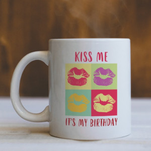CANA Kiss me is my birthday!