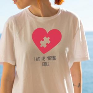 Imprimeu tricou HIS MISSING PIECE