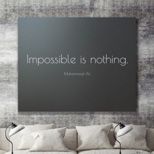 Tablou Canvas - Impossible Is Nothing