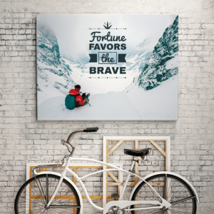 Tablou motivational - Fortune favors the brave