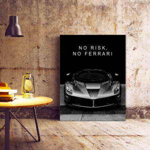 Tablou motivational - No risk, no Ferrari