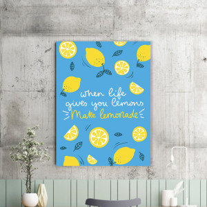 Tablou motivational - When life gives you lemon