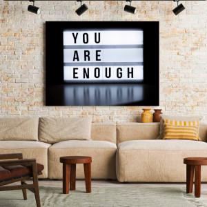 Tablou motivational - You are enough