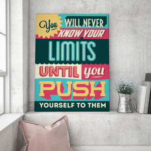 Tablou motivational - You will never know your limits