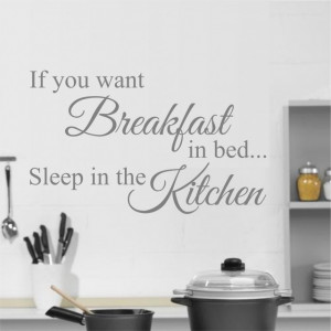 If you want breakfast in bed