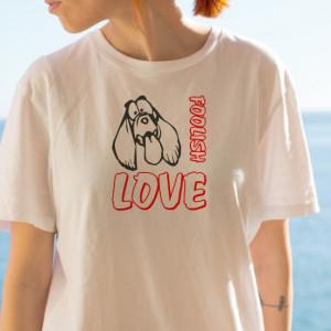 Imprimeu tricou FOOLISH LOVE