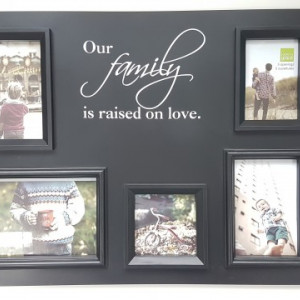 Rama foto de perete Our Family is raised on love neagra