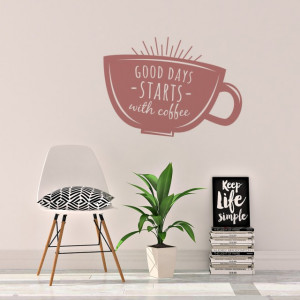 Sticker de Perete Good Days Start with Coffee