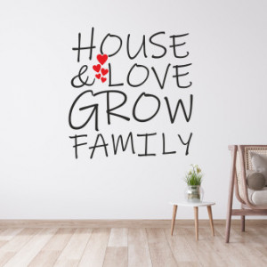 Sticker de Perete House and love grow family