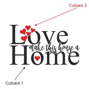 Sticker de Perete Love makes this house a home
