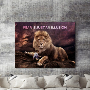 Tablou motivational - Fear is just an illusion