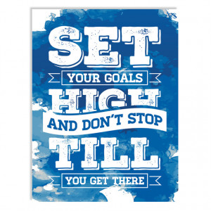 Tablou motivational - Set your goals high (abstract)