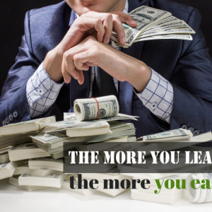 Tablou motivational - The more you earn