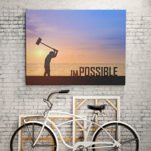 Tablou motivational - There is no impossible