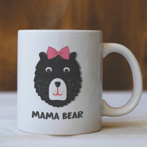 Cana Cu Mesaj - Mama Bear