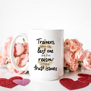 Cana cu Mesaj Trainers Who Say