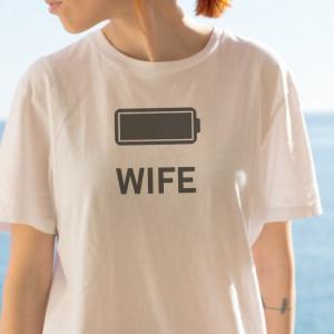 Imprimeu tricou WIFE - FULL BATTERY
