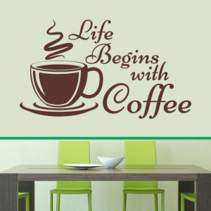 Life begins with coffee