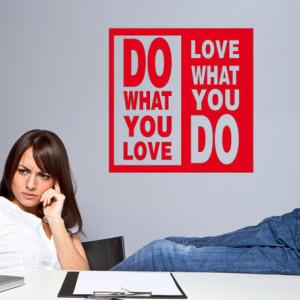 Sticker De Perete Do What You Love