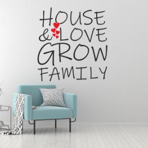 Sticker de Perete House and love grow family