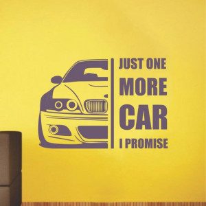 Sticker de Perete Just One More Car