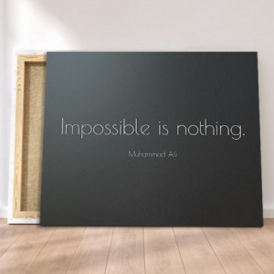 Tablou canvas - Impossible in nothing