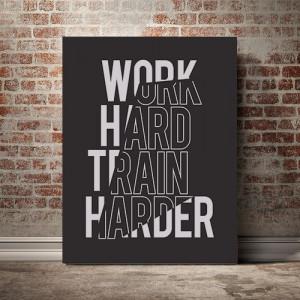 Tablou Canvas Work hard, train harder
