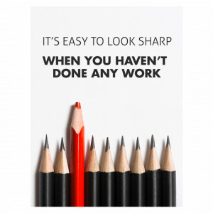Tablou motivational - It's easy to look sharp