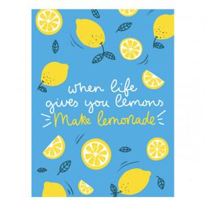 Tablou motivational - When life gives you lemon