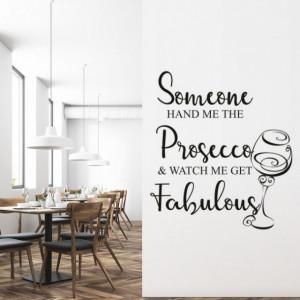 Watch Me Get Fabulous Prosecco