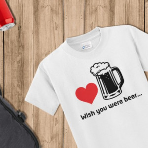 Imprimeu tricou WISH YOU WERE BEER