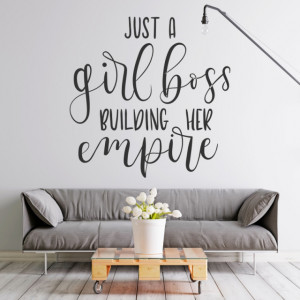 Just a girl boss