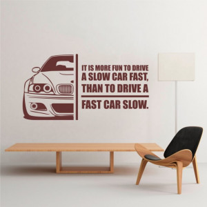 Sticker de Perete Drive slow - car fast
