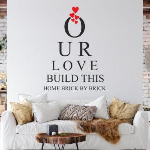 Sticker De Perete Our Love Build This Home Brick By Brick
