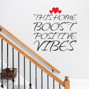 Sticker de Perete This home boost positive vibes