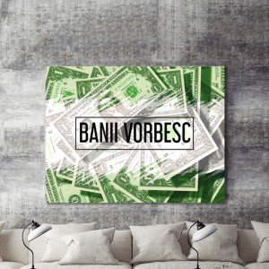Tablou motivational - Banii vorbesc